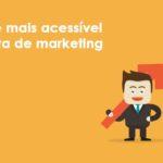 A maior e mais acessível ferramenta de marketing do mundo